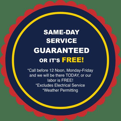 Same Day Service Guarantee